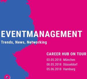 Karrierewissen und Branchentreff beim Career Hub on Tour